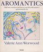 Aromantics - Valerie Ann Worwood