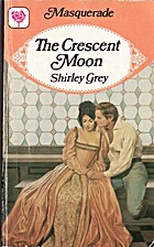 The Crescent Moon by Shirley Grey
