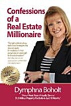Confessions of a Real Estate Millionaire by…