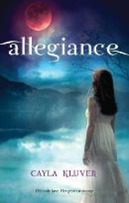 Allegiance (Harlequin Teen) by Cayla Kluver