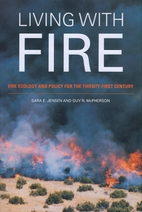 Living with fire : fire ecology and policy…