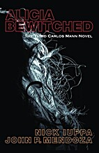 Alicia Bewitched: The Third Carlos Mann…