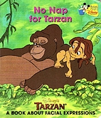No Nap For Tarzan: A Book About Facial…