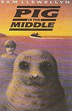 Pig in the Middle by Sam Llewellyn