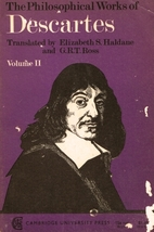 The Philosophical Works of Descartes, Vol. 2…