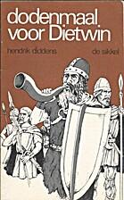 Dodenmaal voor Dietwin by Hendrik Diddens