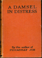 A damsel in distress by P.G. Wodehouse