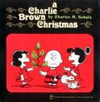 A Charlie Brown Christmas by Charles M.…
