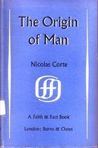 The Origins of Man by Nicolas Corte