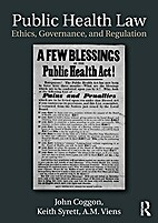 Public Health Law: Ethics, Governance, and…