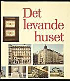 Det levande huset by Vidar Forsberg
