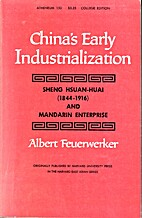 China's Early Industrialization: Sheng…