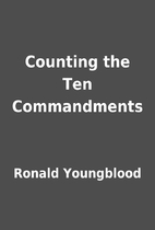 Counting the Ten Commandments by Ronald…