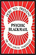How to prevent psychic blackmail: The…