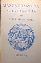 Mazungumzo ya Alfu-Lela-Ulela au Siku Elfu…