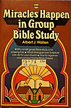 Miracles Happen in Group Bible Study by…