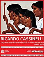 Ricardo Cassinelli. Fragmentos perdidos de…