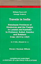 Travels in India: Himalayan Provinces,…