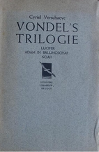 Vondel's trilogie : Lucifer, Adam in…