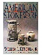 American Stoneware by William C. Ketchum,…