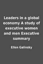 Leaders in a global economy A study of…