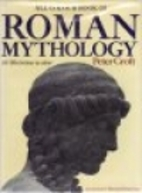 All colour book of Roman mythology; by Peter…