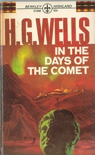 In the Days of the Comet by H. G. Wells
