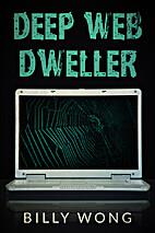 Deep Web Dweller (Hunter Becomes Prey…