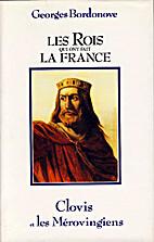 Clovis et les Mérovingiens by Georges…
