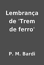 Lembrança de 'Trem de ferro' by P. M. Bardi