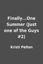 Finally...One Summer (Just one of the Guys…