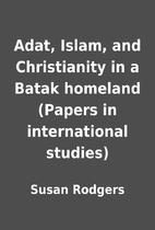 Adat, Islam, and Christianity in a Batak…