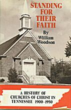Standing For Their Faith by William Woodson