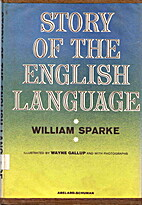 Story of the English language by William…
