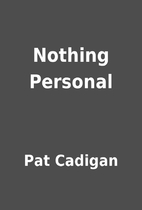 Nothing Personal by Pat Cadigan