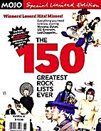 The 150 Greatest Rock Lists Ever by Q and…