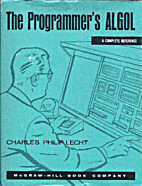 The Programmer's ALGOL: A Complete Reference…