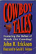 Cowboy Tales: Featuring the Debut of Hank…