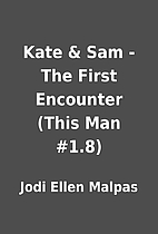 Kate & Sam - The First Encounter (This Man…