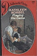 Playing the Game by Kathleen Korbel