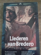 Liederen van Bredero by Gerbrand Bredero