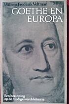 Goethe en Europa : een bezinning op de…