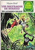 Los Náufragos de Borneo by Mayne Reid