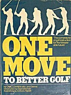 One Move to Better Golf by Carl Lohren