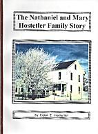 The Nathaniel and Mary Hostetler Family…