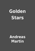 Golden Stars by Andreas Martin