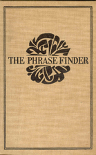 The phrase finder; three volumes in one,…