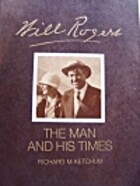 Will Rogers: His Life and Times (An American…