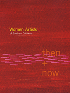 Women Artists of Southern California: then…