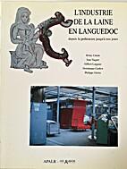L'industrie de la laine en Languedoc by…